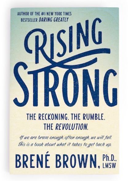 Rising Strong Brene Brown